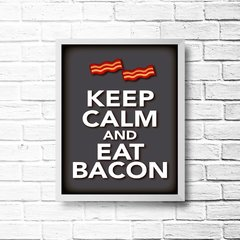 PLACA KEEP CALM AND EAT BACON na internet