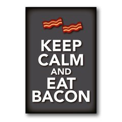 PLACA KEEP CALM AND EAT BACON