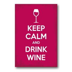 PLACA KEEP CALM AND DRINK WINE