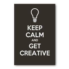 PLACA KEEP CALM AND GET CREATIVE