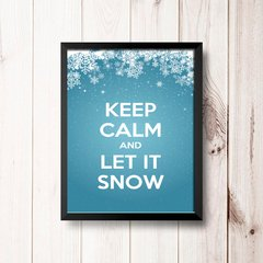 PLACA KEEP CALM AND LET IT SNOW - comprar online