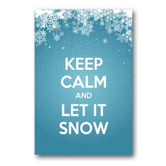 PLACA KEEP CALM AND LET IT SNOW