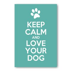 PLACA KEEP CALM AND LOVE YOUR DOG