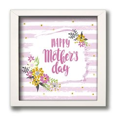 QUADRO HAPPY MOTHER DAY 3 na internet