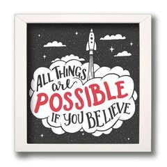 QUADRO FRASE THINGS POSSIBLE