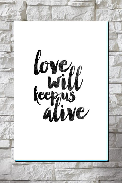 Cuadro Frase Love will keep us alive - comprar online