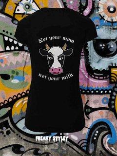 REMERA VEGAN NOT YOUR MOM NOT YOUR MILK - comprar online