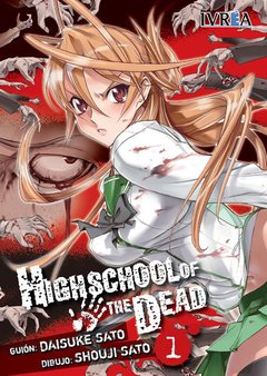 HIGHSCHOOL OF THE DEAD 01