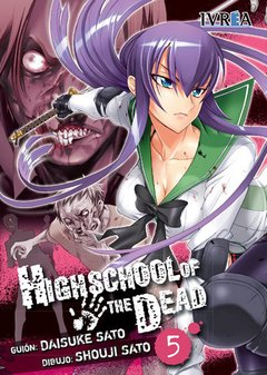 HIGHSCHOOL OF THE DEAD 05
