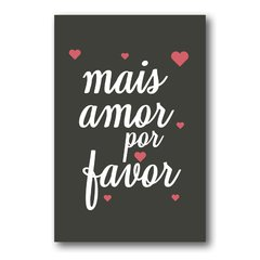 PLACA MAIS AMOR POR FAVOR