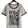 Remera Dama Ringer We´re all mad her