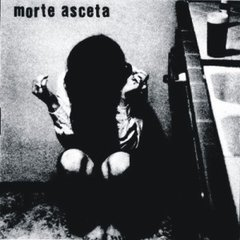 MORTE ASCETA - S/T
