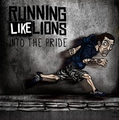 RUNNING LIKE LIONS - INTO THE PRIDE