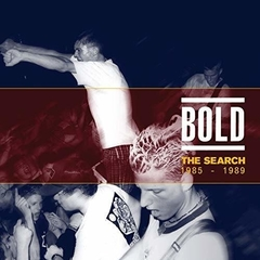 Bold - The Search 1985-1989 (CD)
