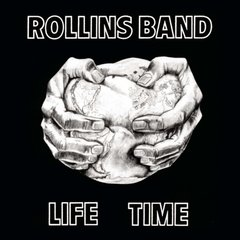 Rollins Band - Life Time (Vinilo LP)
