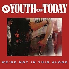 Youth of Today - We're not in this alone LP (Vinilo)