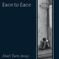 Face to Face - Don't Turn Away LP (Vinilo)