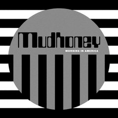 Mudhoney - Morning in America (Vinilo LP)