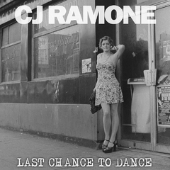 CJ Ramone - Last chance to dance (CD)