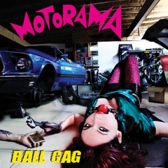 Motorama - Ball Gag (CD)