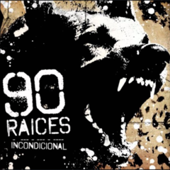 90 Raíces - Incondicional (CD)