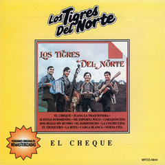 Los Tigres del Norte - El Cheque (CD)