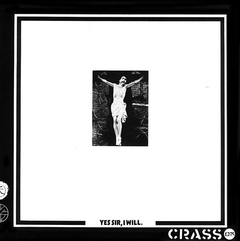 Crass - Yes Sir, I Will LP (Vinilo)