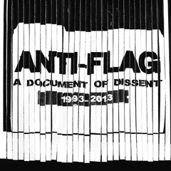 Anti Flag - A document of dissent 1993-2013 (CD)