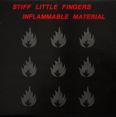 Stiff Little Fingers - Inflamable Material (Vinilo LP)