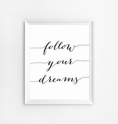 CUADRO FOLLOW YOUR DREAMS
