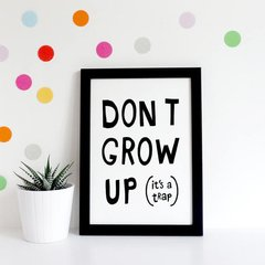 CUADRO DONT GROW UP - comprar online