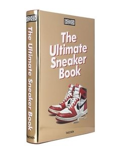 The Ultimate Sneaker Book - Taschen