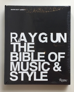 RAY GUN THE BIBLE OF MUSIC & STYLE - Rizzoli