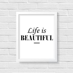 Quadro Poster Life is Beautiful - Creative Home