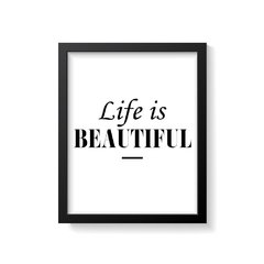 Quadro Poster Life is Beautiful - comprar online