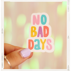 Sticker NO BAD DAYS - @Somosporfa