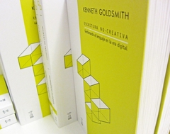 Escritura no creativa - Kenneth Goldsmith - comprar online
