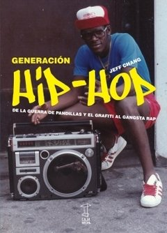 Generación hip-hop - Jeff Chang