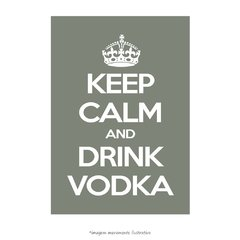 Poster Keep Calm and Drink Vodka - QueroPosters.com