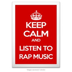 Poster Keep Calm and listen to RAP Music - comprar online