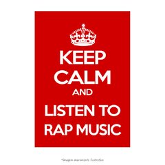 Poster Keep Calm and listen to RAP Music - QueroPosters.com