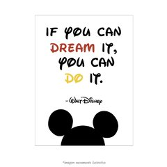 Poster If you can dream it. You can do it. - Walt Disney - loja online