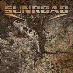 Sunroad - Carved In Time 2013