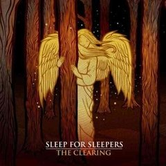 Sleep For Sleepers - The Clearing 2009