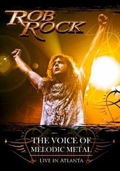 Rob Rock CD/DVD - The Voice of Melodic Metal (Live in Atlanta)
