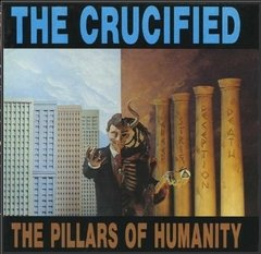 The Crucified - The Pillars of Humanity CD (Ocean 1991)