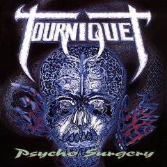 TOURNIQUET - Psycho Surgery CD (Retroactive)