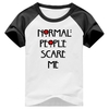 Camiseta Normal People Scare Me Raglan Manga Curta