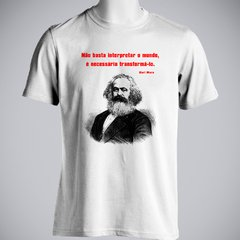 CAMISETA UNISSEX DO KARL MARX: TRANSFORMAR O MUNDO