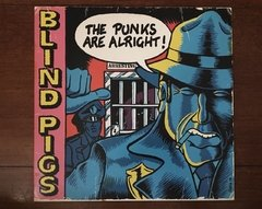 Blind Pigs - The Punks Are Alright 10' - comprar online